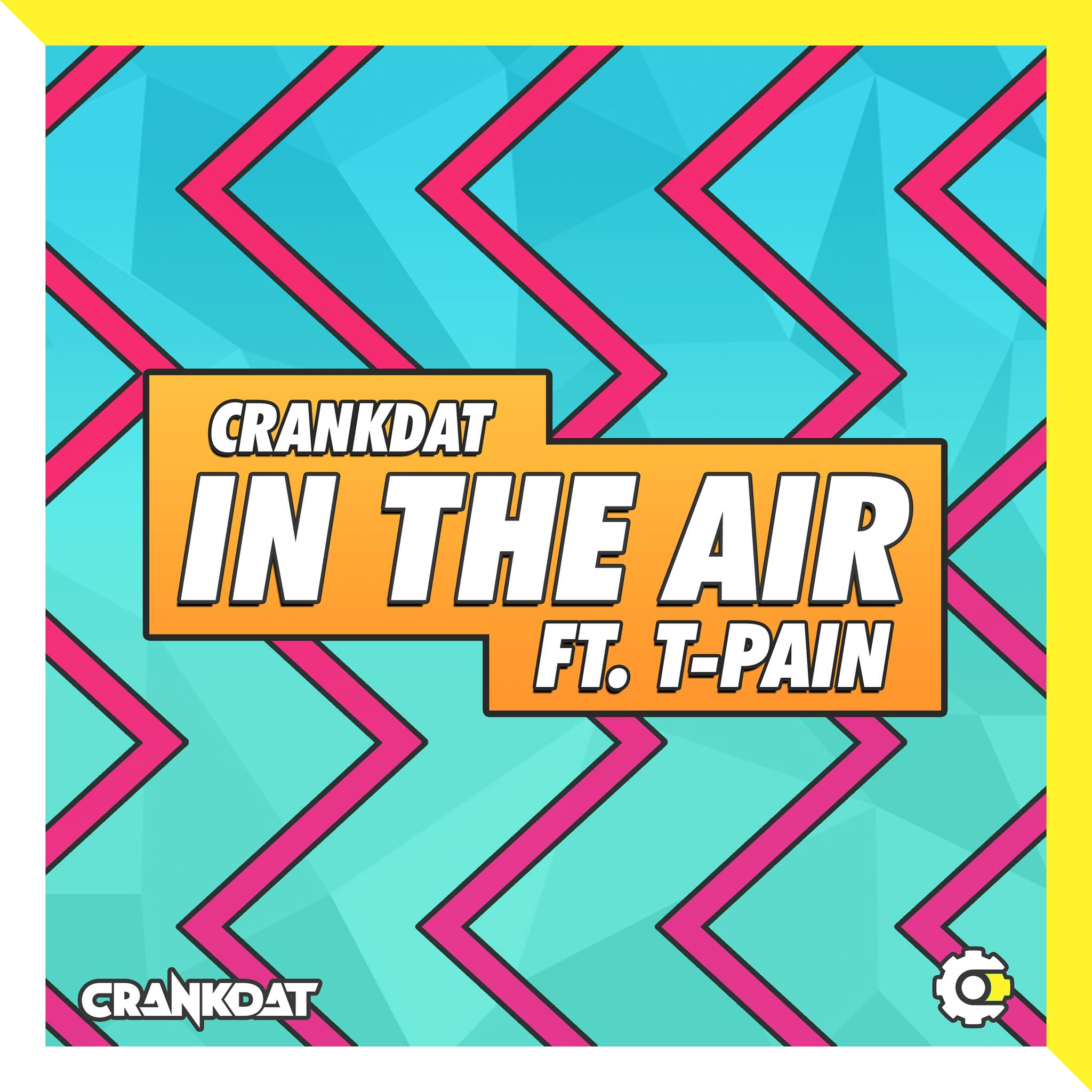 "Crankdat Teams Up With T-Pain for ""In The Air"""